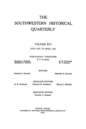 Primary view of object titled 'The Southwestern Historical Quarterly, Volume 16, July 1912 - April, 1913'.