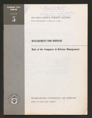 Primary view of object titled 'Academic Year 1968-1969, Unit 5: Role of the Computer in Defense Management'.
