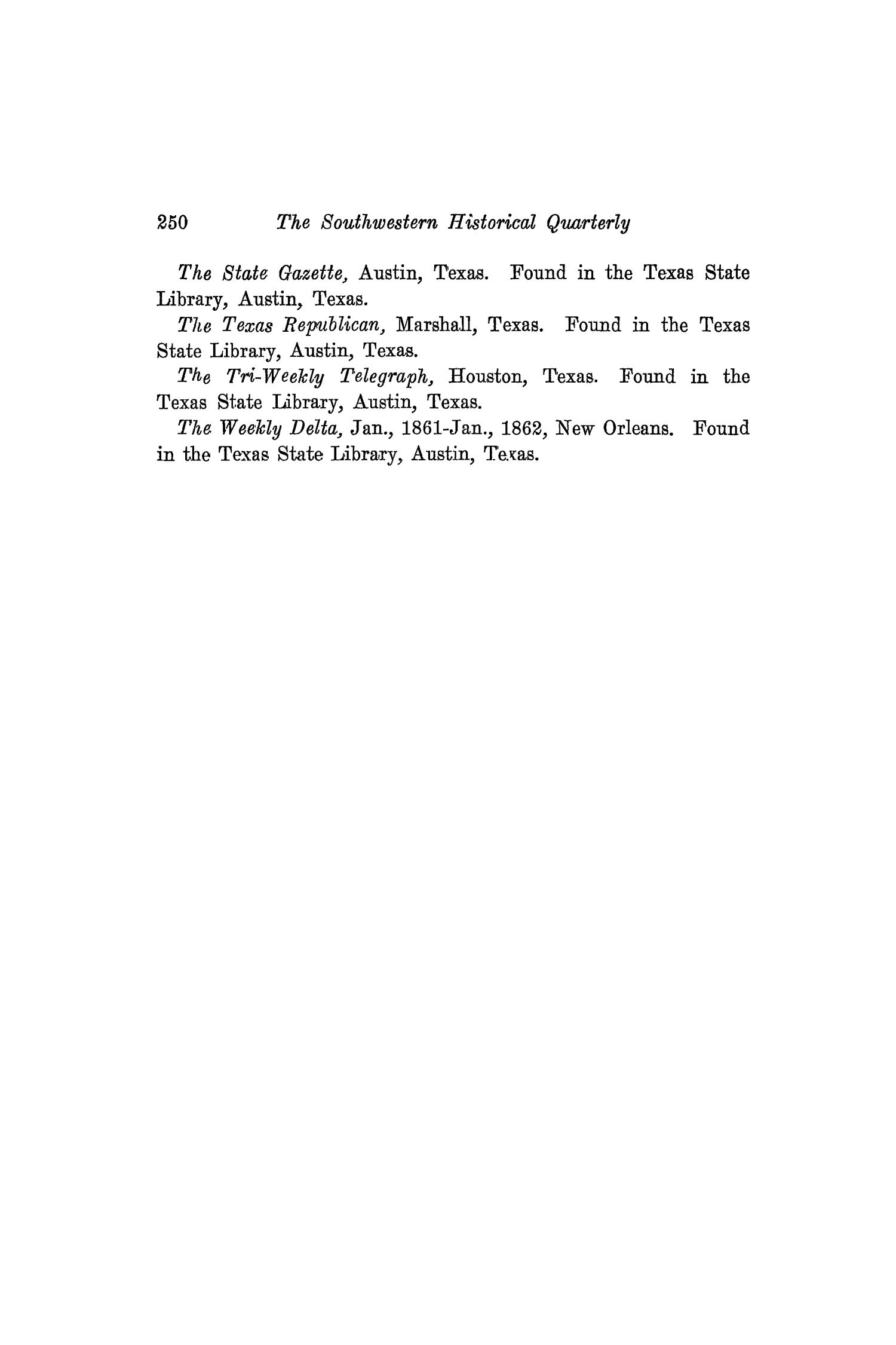 The Southwestern Historical Quarterly, Volume 19, July 1915 - April, 1916                                                                                                      250