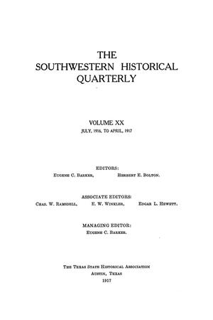 Primary view of object titled 'The Southwestern Historical Quarterly, Volume 20, July 1916 - April, 1917'.