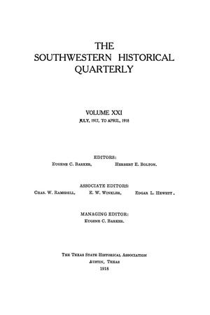 Primary view of object titled 'The Southwestern Historical Quarterly, Volume 21, July 1917 - April, 1918'.