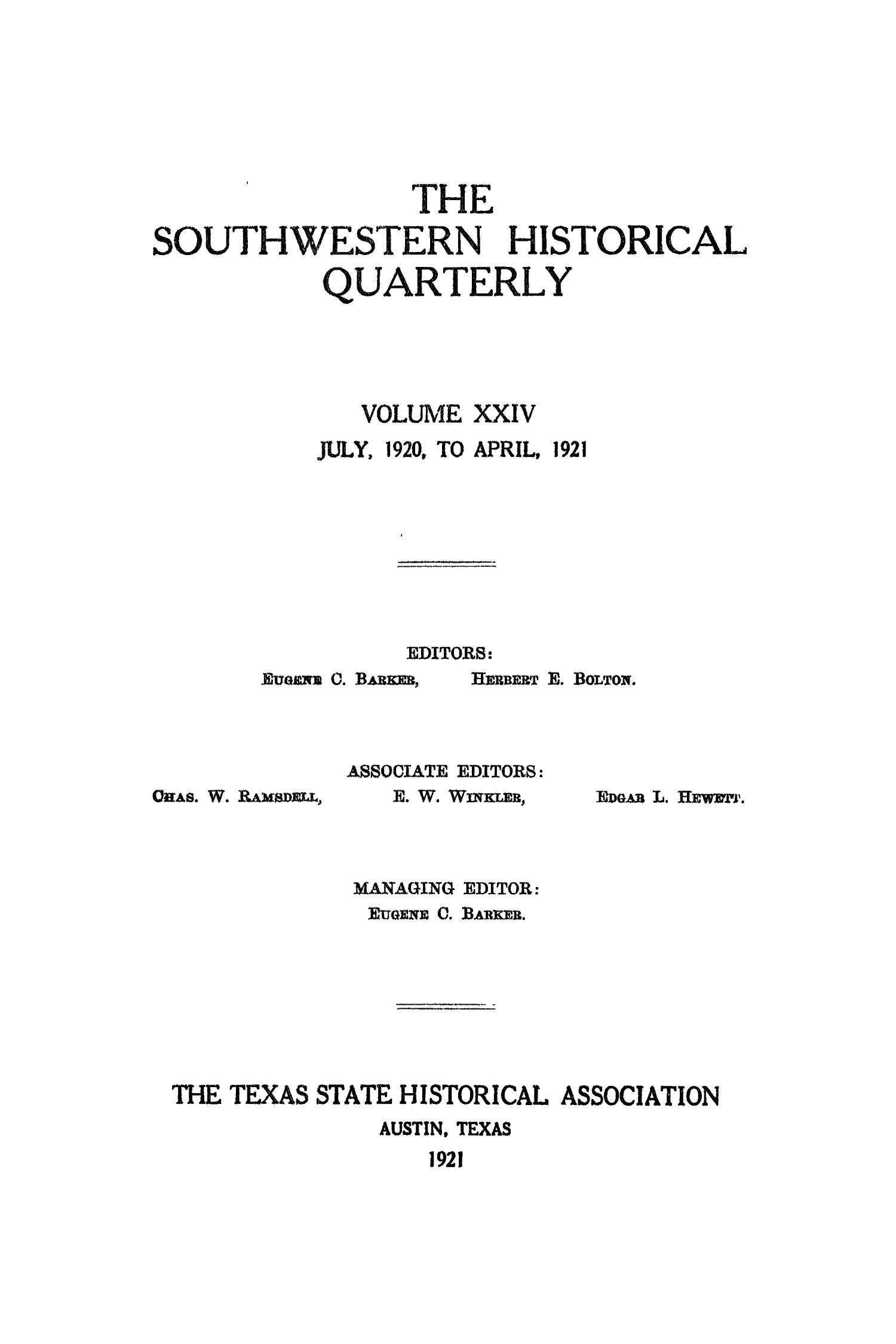 The Southwestern Historical Quarterly, Volume 24, July 1920 - April, 1921                                                                                                      Front Cover