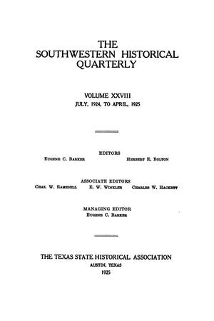Primary view of object titled 'The Southwestern Historical Quarterly, Volume 28, July 1924 - April, 1925'.