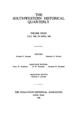 Primary view of object titled 'The Southwestern Historical Quarterly, Volume 32, July 1928 - April, 1929'.