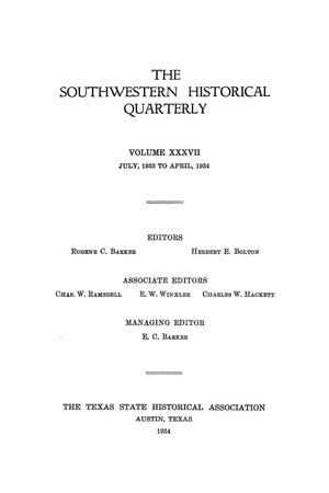 Primary view of object titled 'The Southwestern Historical Quarterly, Volume 37, July 1933 - April, 1934'.