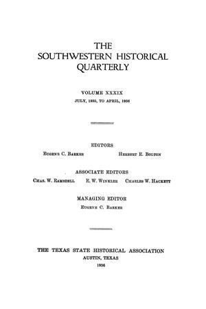 Primary view of object titled 'The Southwestern Historical Quarterly, Volume 39, July 1935 - April, 1936'.