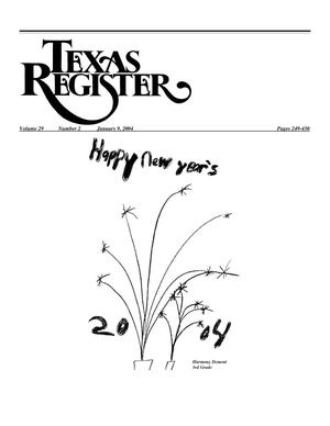 Primary view of object titled 'Texas Register, Volume 29, Number 2, Pages 249-430, January 9, 2004'.