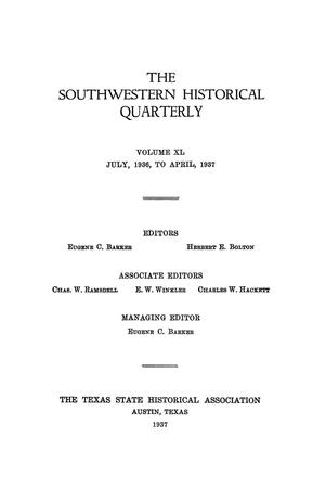 Primary view of object titled 'The Southwestern Historical Quarterly, Volume 40, July 1936 - April, 1937'.