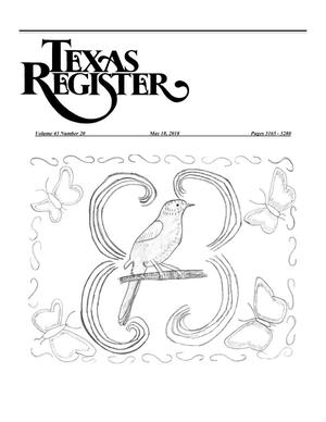 Primary view of object titled 'Texas Register, Volume 43, Number 20, Pages 3165-3280, May 18, 2018'.