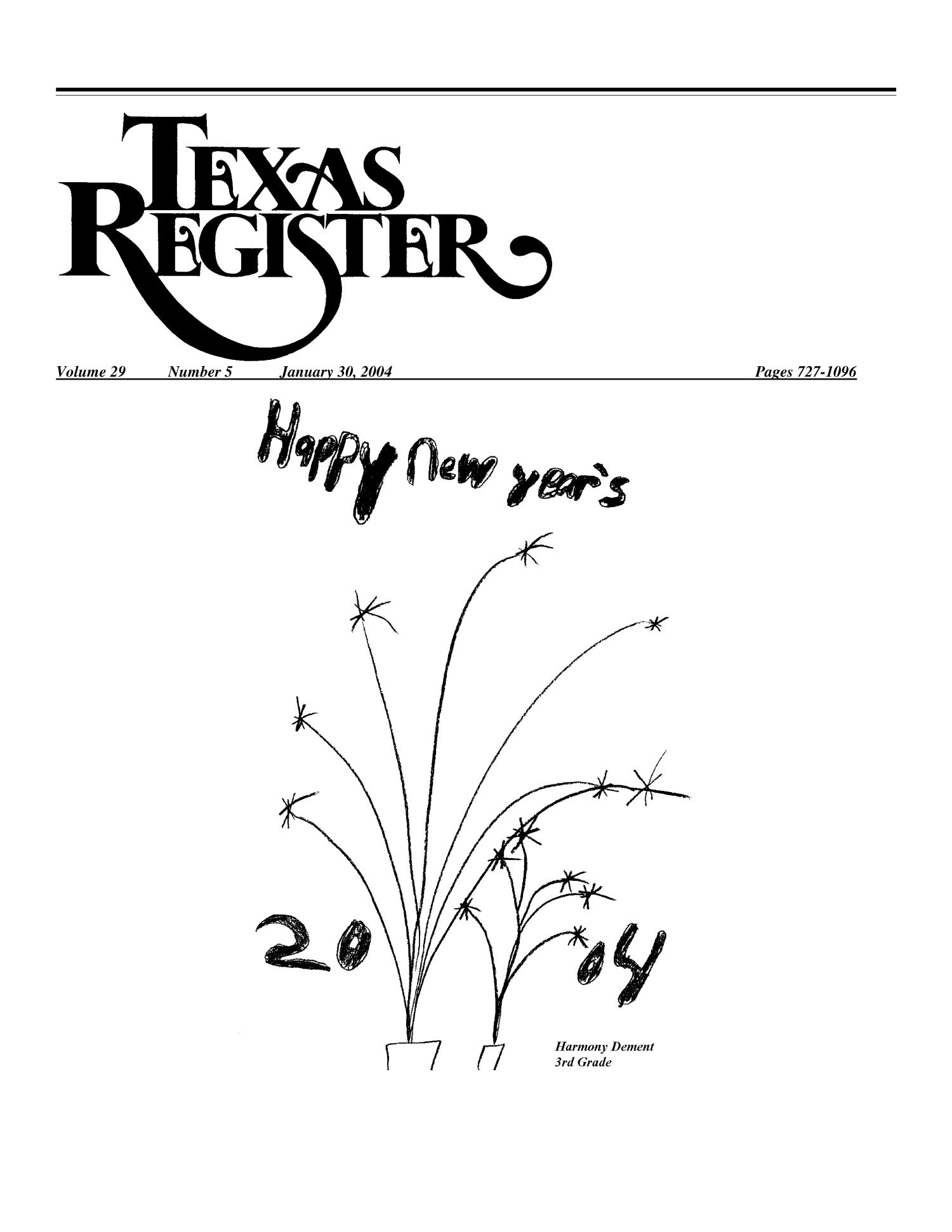 Texas Register, Volume 29, Number 5, Pages 727-1096, January 30, 2004                                                                                                      727