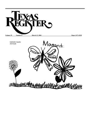 Primary view of object titled 'Texas Register, Volume 29, Number 11, Pages 2473-2818, March 12, 2004'.