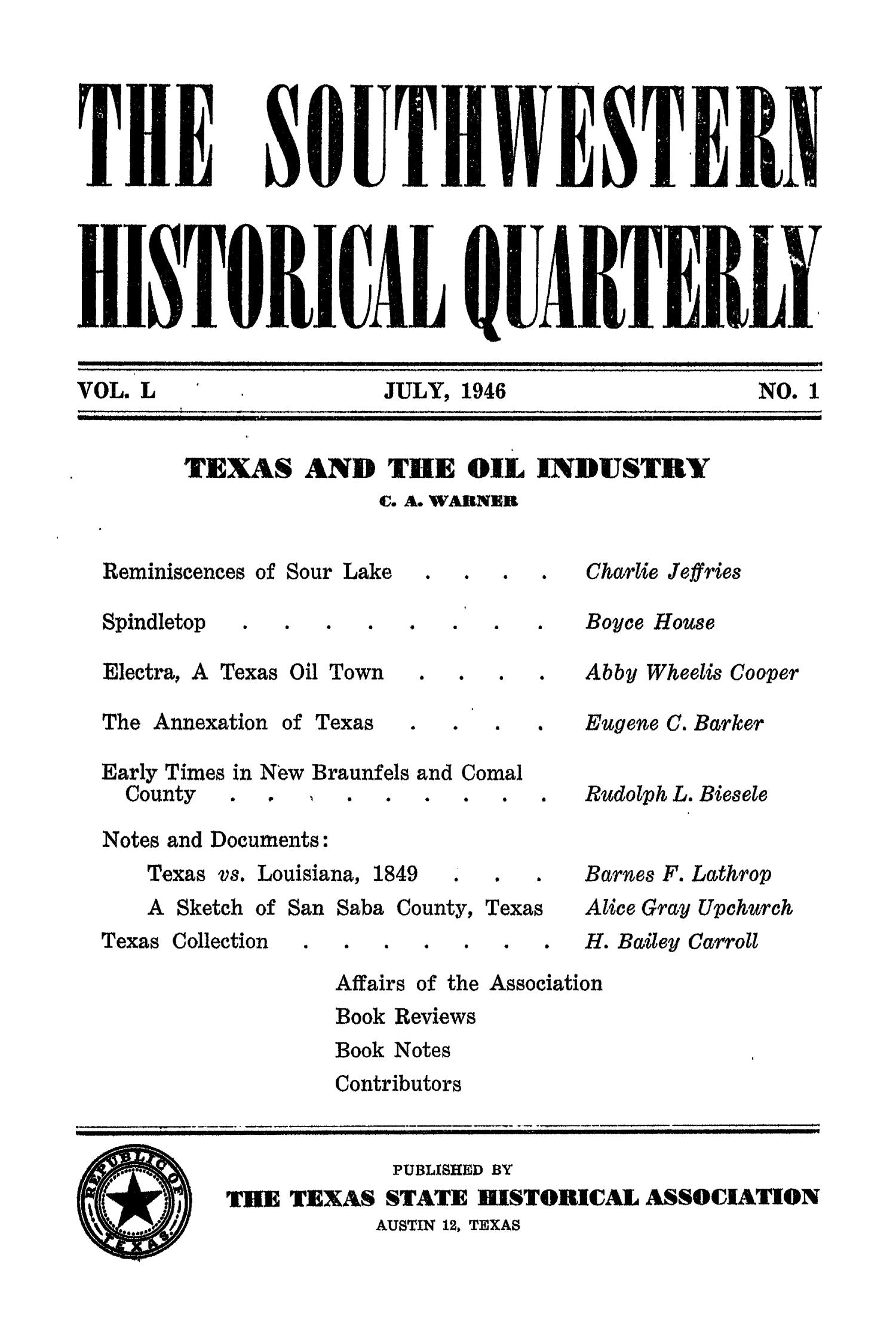 The Southwestern Historical Quarterly, Volume 50, July 1946 - April, 1947                                                                                                      None