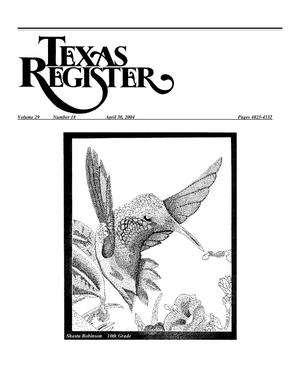 Primary view of object titled 'Texas Register, Volume 29, Number 18, Pages 4025-4332, April 30, 2004'.