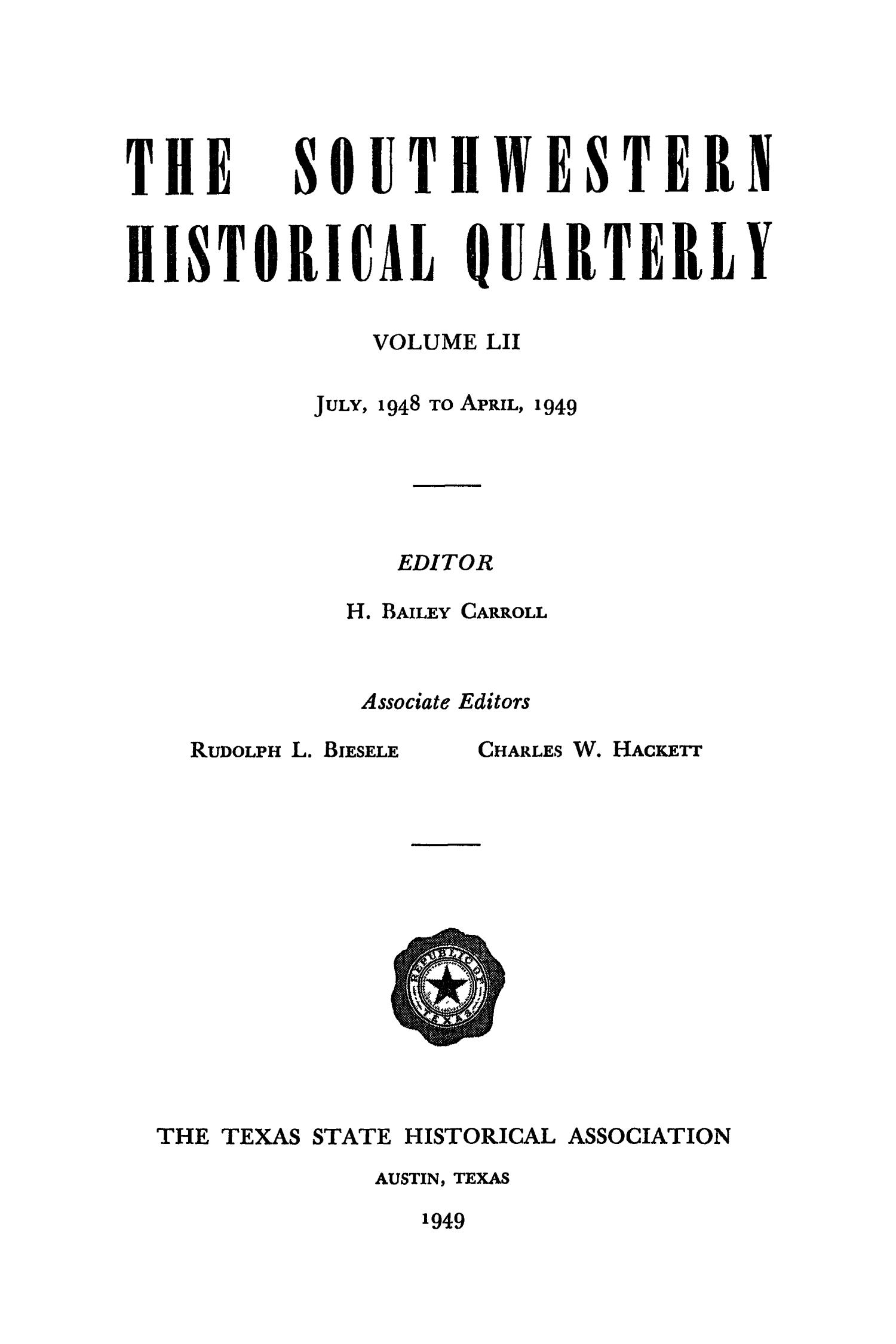 The Southwestern Historical Quarterly, Volume 52, July 1948 - April, 1949                                                                                                      None