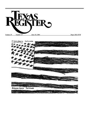 Primary view of object titled 'Texas Register, Volume 29, Number 25, Pages 5841-5978, June 18, 2004'.