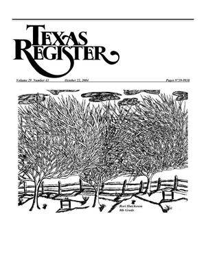 Primary view of object titled 'Texas Register, Volume 29, Number 43, Pages 9739-9938, October 22, 2004'.
