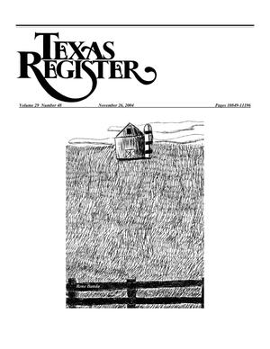 Primary view of object titled 'Texas Register, Volume 29, Number 48, Pages 10849-11196, November 26, 2004'.