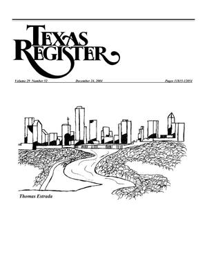 Primary view of object titled 'Texas Register, Volume 29, Number 52, Pages 11815-12054, December 24, 2004'.