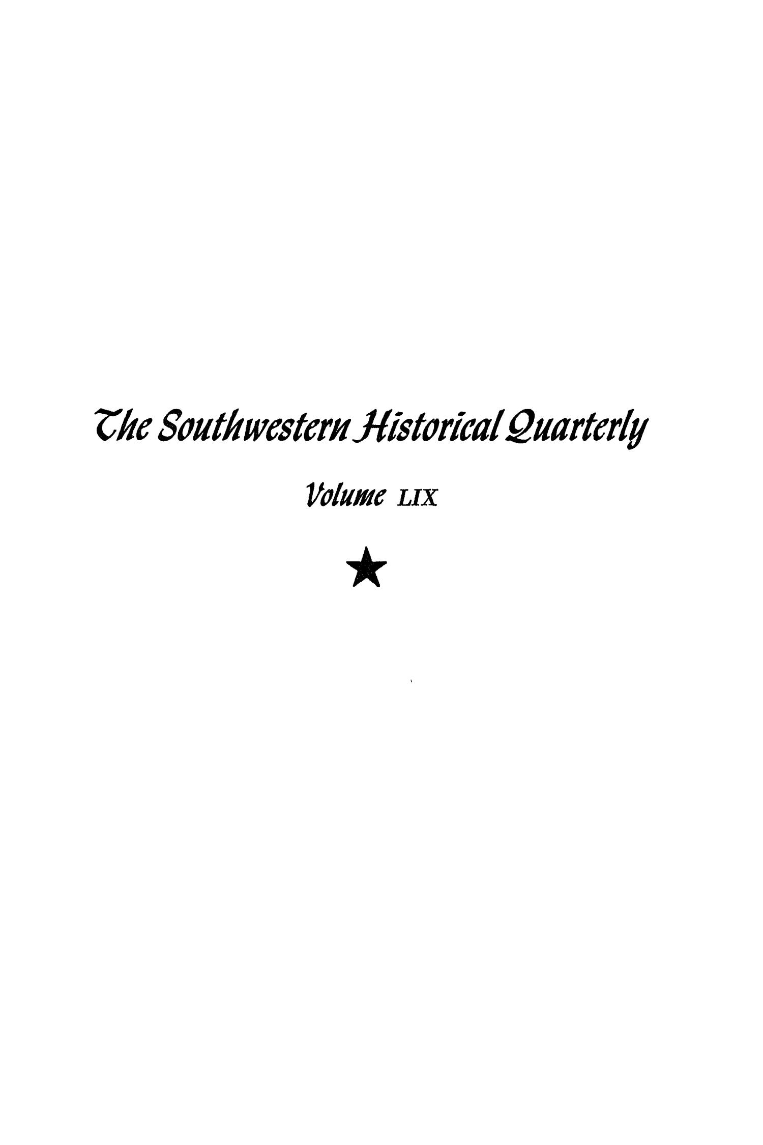 The Southwestern Historical Quarterly, Volume 59, July 1955 - April, 1956                                                                                                      Front Cover