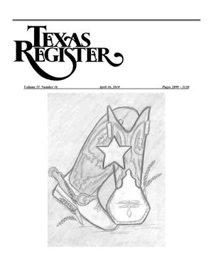 Primary view of object titled 'Texas Register, Volume 35, Number 16, Pages 2899-3130, April 16, 2010'.