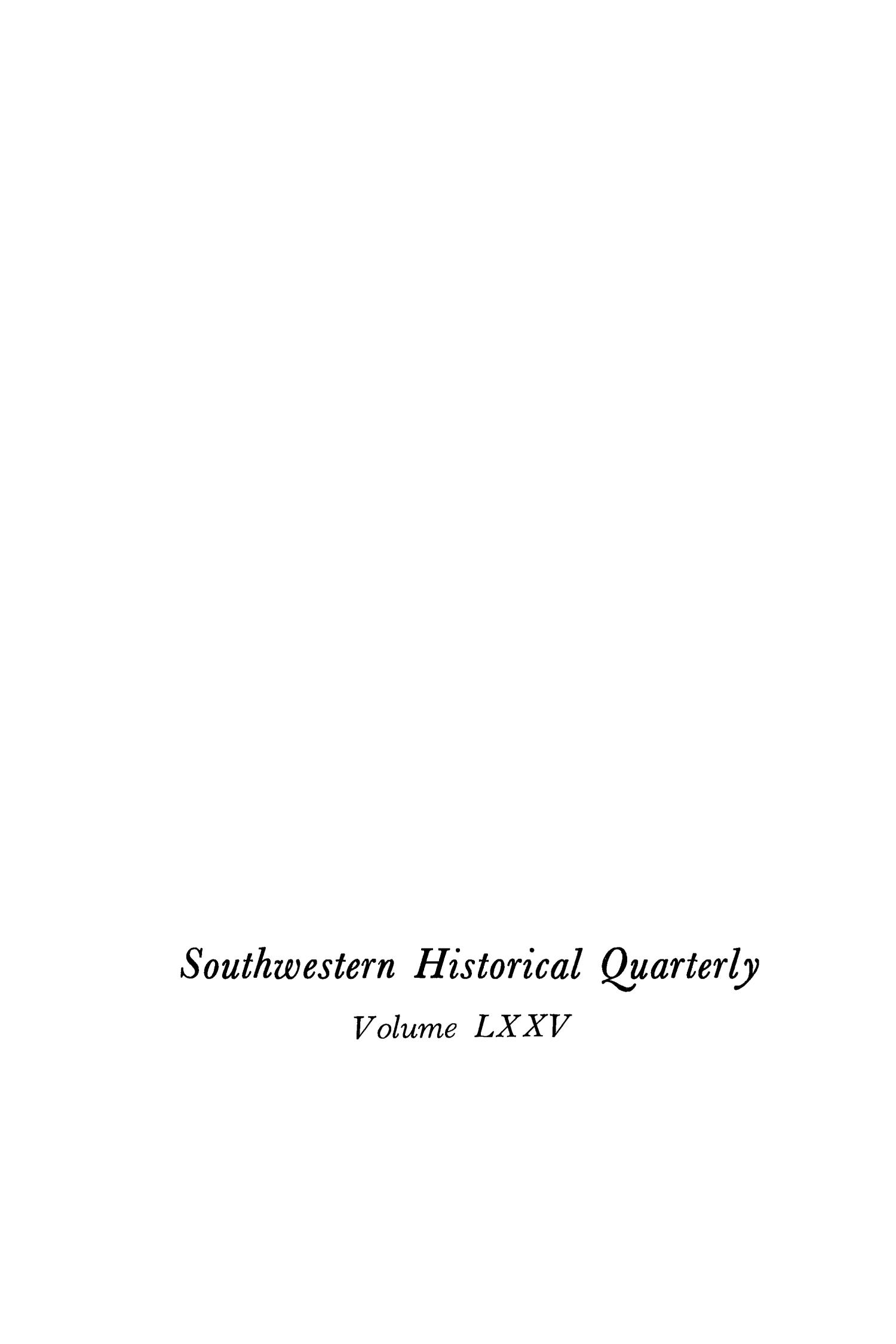 The Southwestern Historical Quarterly, Volume 75, July 1971 - April, 1972                                                                                                      None