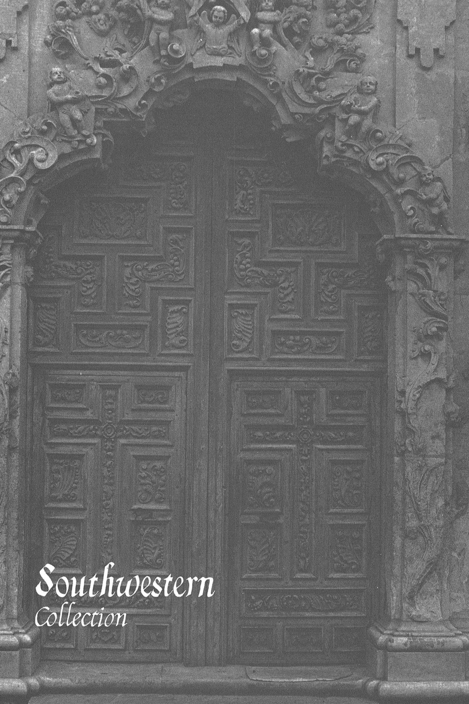 The Southwestern Historical Quarterly, Volume 81, July 1977 - April, 1978                                                                                                      323