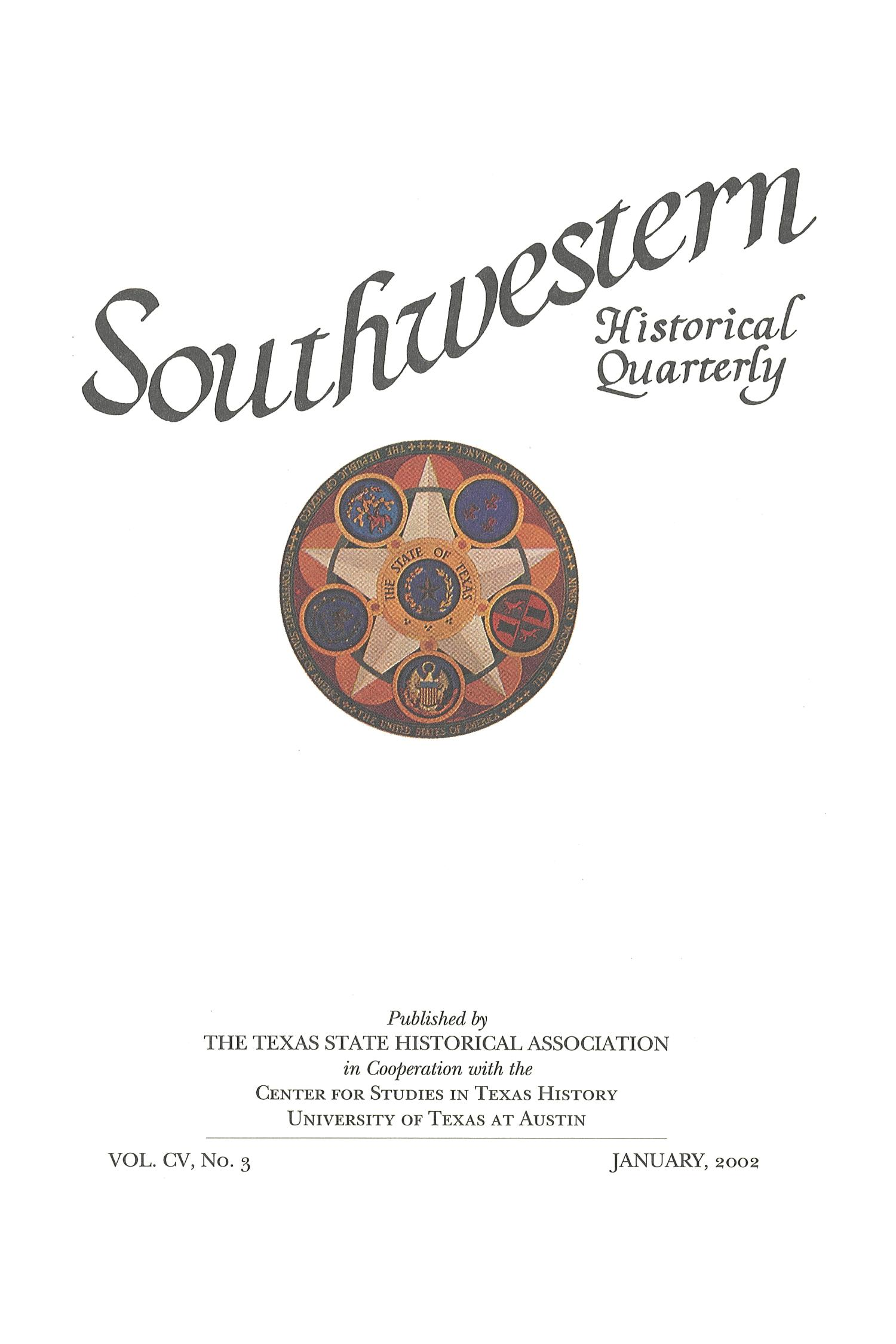 The Southwestern Historical Quarterly, Volume 105, July 2001 - April, 2002                                                                                                      Title Page