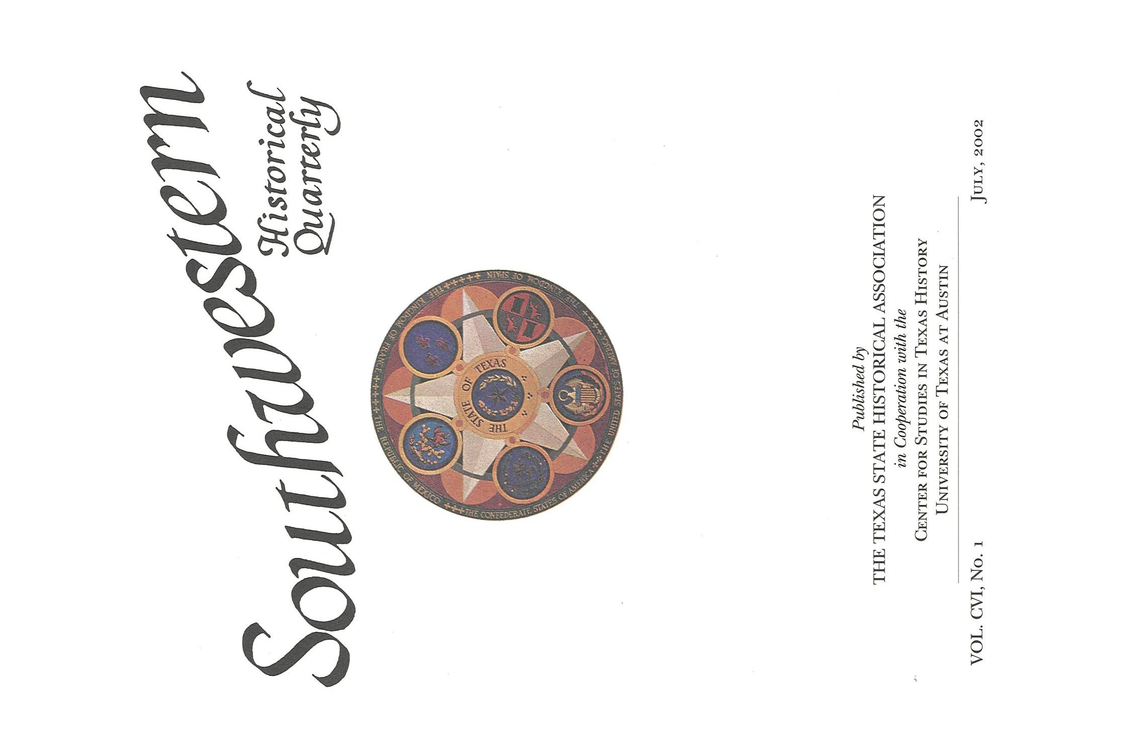The Southwestern Historical Quarterly, Volume 106, July 2002 - April, 2003                                                                                                      Title Page