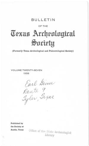 Primary view of object titled 'Bulletin of the Texas Archeological Society, Volume 27, 1956'.