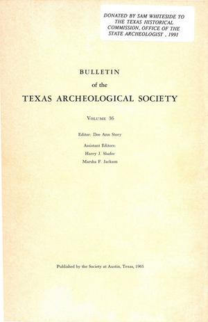Primary view of object titled 'Bulletin of the Texas Archeological Society, Volume 36, 1965'.