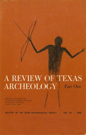Bulletin of the Texas Archeological Society, Volume 29, 1958