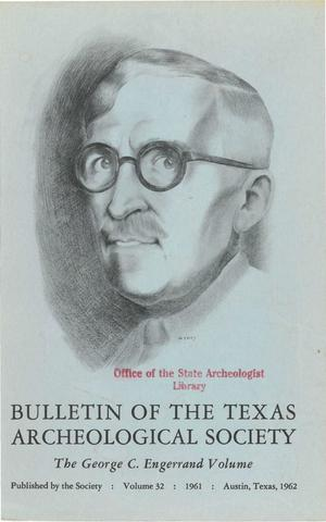 Bulletin of the Texas Archeological Society, Volume 32, 1961