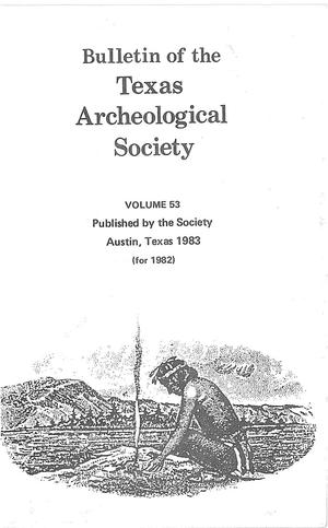 Primary view of object titled 'Bulletin of the Texas Archeological Society, Volume 53, 1982'.
