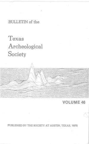 Bulletin of the Texas Archeological Society, Volume 46, 1975