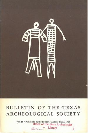 Bulletin of the Texas Archeological Society, Volume 35, 1964