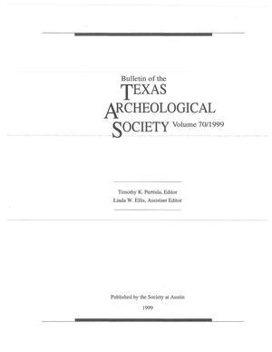 Bulletin of the Texas Archeological Society, Volume 70, 1999