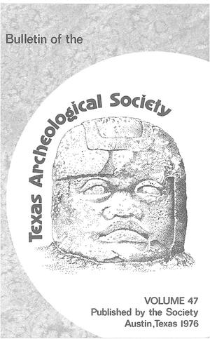 Primary view of object titled 'Bulletin of the Texas Archeological Society, Volume 47, 1976'.