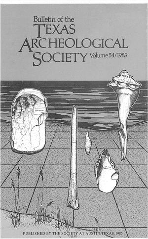 Bulletin of the Texas Archeological Society, Volume 54, 1983
