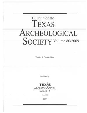 Primary view of object titled 'Bulletin of the Texas Archeological Society, Volume 80, 2009'.