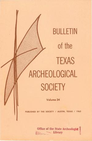 Bulletin of the Texas Archeological Society, Volume 34, 1963