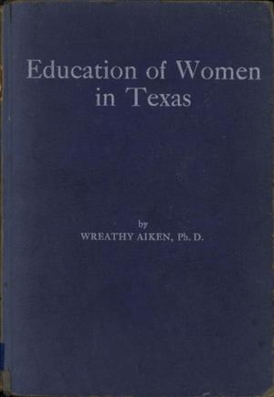 Primary view of object titled 'Education of Women in Texas'.