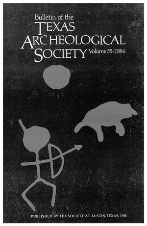 Primary view of object titled 'Bulletin of the Texas Archeological Society, Volume 55, 1984'.