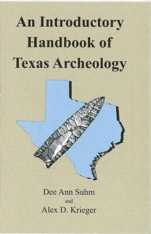 An Introductory Handbook of Texas Archeology