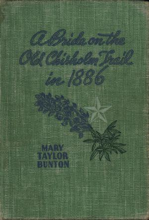 Primary view of object titled 'A Bride on the Old Chisholm Trail in 1886'.
