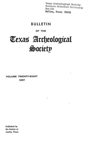 Primary view of object titled 'Bulletin of the Texas Archeological Society, Volume 28, 1957'.