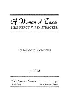 Primary view of object titled 'A Woman of Texas: Mrs Percy V. Pennybacker'.