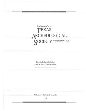 Bulletin of the Texas Archeological Society, Volume 69, 1998