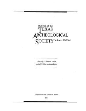 Bulletin of the Texas Archeological Society, Volume 72, 2001