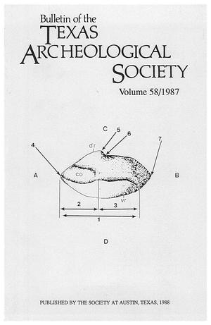 Bulletin of the Texas Archeological Society, Volume 58, 1987