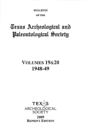 Primary view of object titled 'Bulletin of the Texas Archeological and Paleontological Society, Volumes 19 & 20, 1948-1949'.